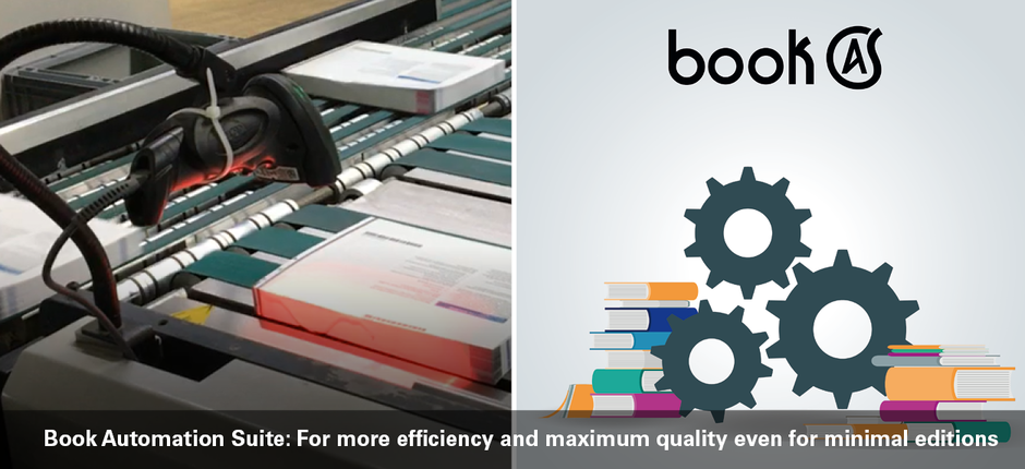 Book Automation Suite: For more efficiency and maximum quality even for minimal editions